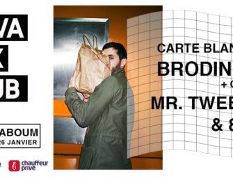 Carte Blanche à Brodinski @ Nova Mix Club2×2