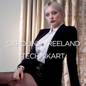 CAROLINE VREELAND X TECHNIKART