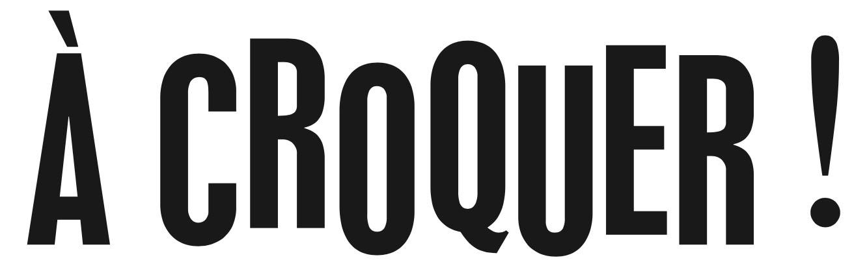 A-croquer
